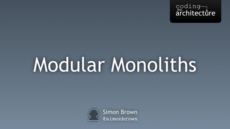 Modular Monoliths